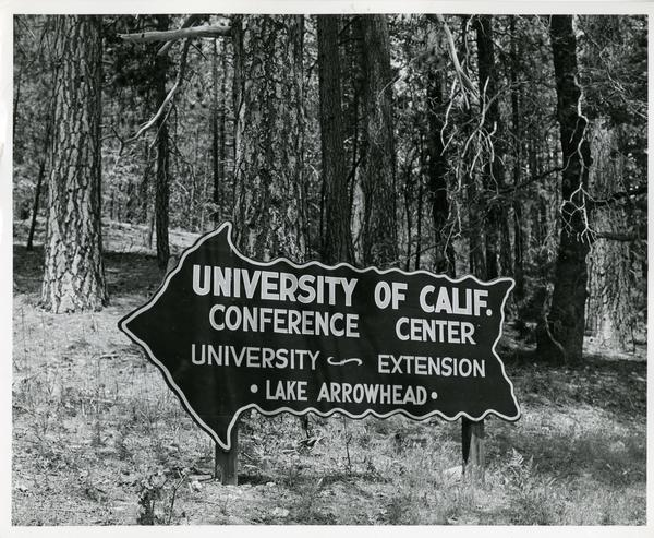 Sign pointing to the University of California Conference Center in Lake Arrowhead, 1957