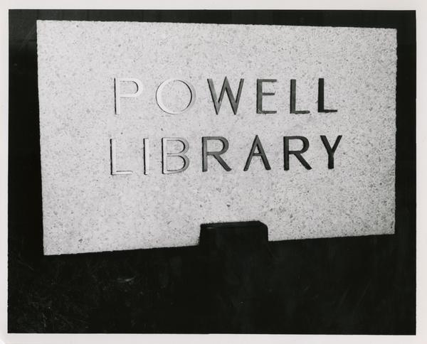 Powell Library sign presented at library dedication, November 10, 1976