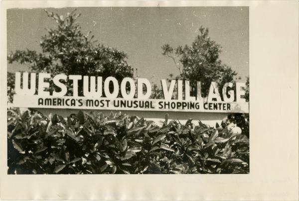 Westwood Village sign, ca. 1940s