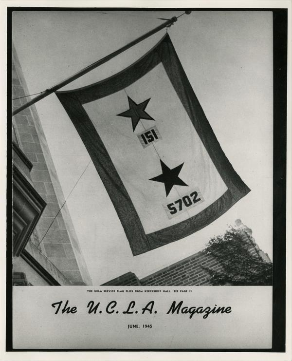 Image of Service flag flying from Kerckhoff Hall, ca. June 1945